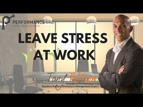 Science Says: Leave work stress at work