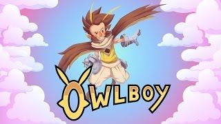 POOR LITTLE OWL - Owlboy Ep 1