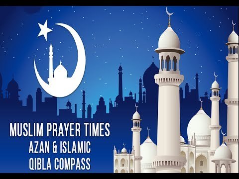 Muslim Prayer Times | Qibla Directions |  Islamic Mobile Application