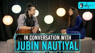 In Conversation With Jubin Nautiyal | Curly Tales | #MusicalSessionWithCurlyTales