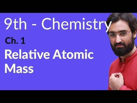 Relative Atomic Mass Chemistry - Chemistry Chapter 1 Fundamentals of Chemistry - 9th Class