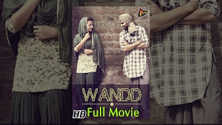 Wandd | Latest Punjabi Movies 2014 | New Full Popular Punjabi Movie | Latest Punjabi Movie 2015 HD