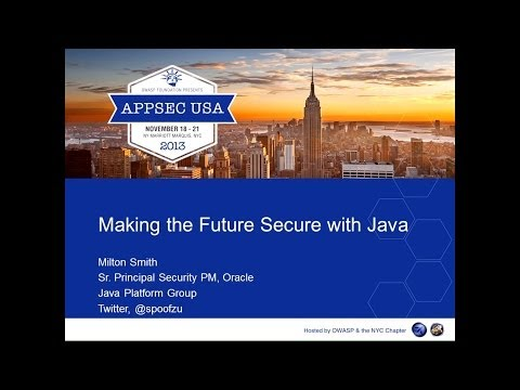 Making the Future Secure with Java - Milton Smith