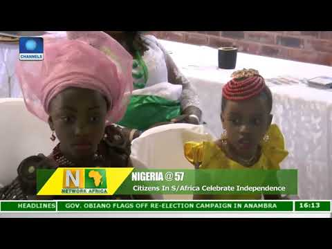 Nigerians In South Africa Celebrate 57th Independence |Network Africa|