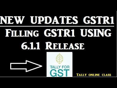 New Updates In GSTR-1/ Filling GSTR-1 using 6.1.1 Release