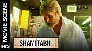 Main Finished To Teri Aavaz Bhi Finished | Shamitabh | Movie Scene