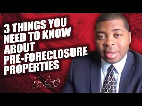 3 Things you need to know about Pre-Foreclosure properties!!!