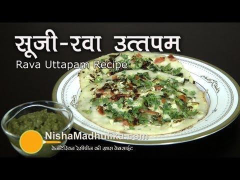 Rava Uttapam - Instant Sooji Uttapam   recipe