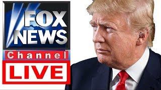Fox News Live HD - President Trump Breaking News - Fox TV