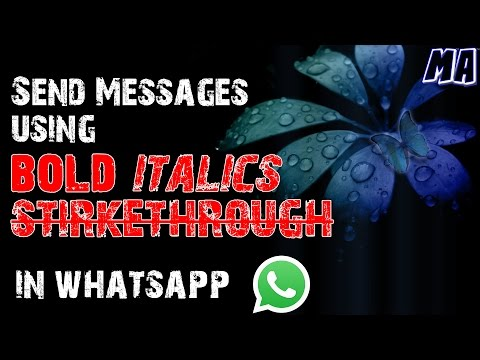 How to style text in WhatsApp 2017 / Write text in bold, italics, strikethrough / Text Formatting