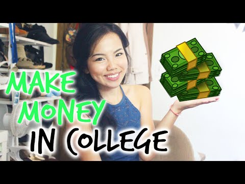 How To Make Money While In College
