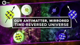 Download Our Antimatter, Mirrored, Time-Reversed Universe Video