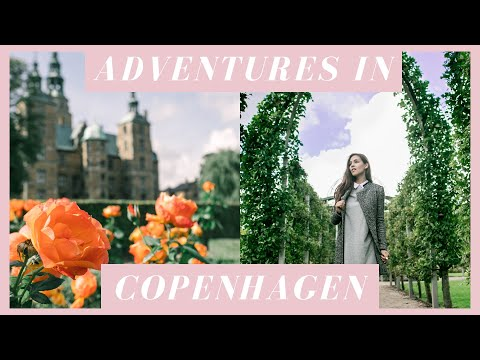 EPIC ADVENTURES IN COPENHAGEN // TRAVEL VLOG
