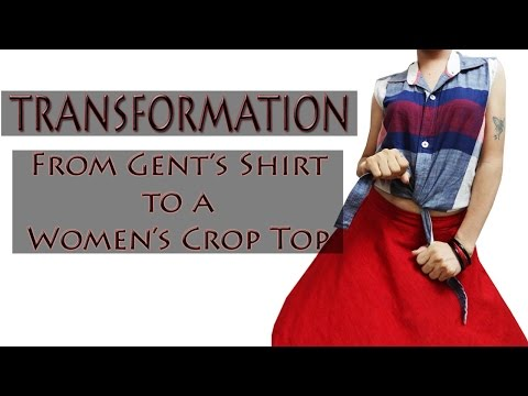How to make a Shirt with knot - Transformation - Men's Shirt into Women's Cropped top (Hindi)