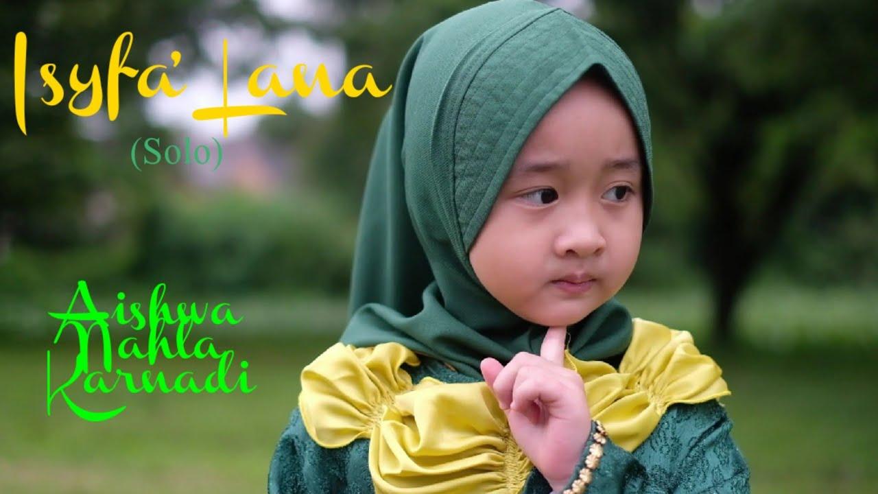 ISYFA' LANA (Official Music Video) - AISHWA NAHLA KARNADI
