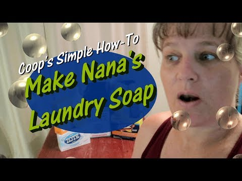 Coop's Simple How-To - Make Nana's Laundry Soap