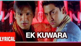 """Lyrical: """"Ek Kunwara Phir Gaya Mara"""" Masti  Vivek Oberoi, Aftab Shivdasani, Ritesh Deshmukh"""