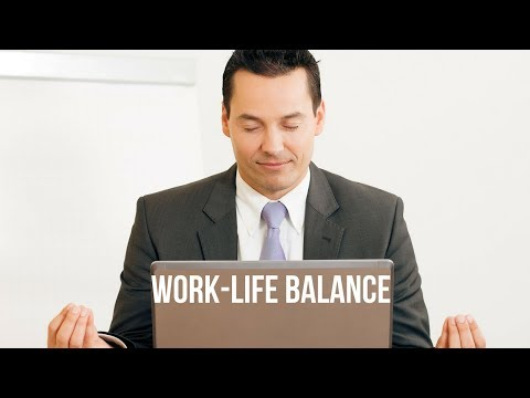 How to Assess an Employers Support of Work-Life Balance