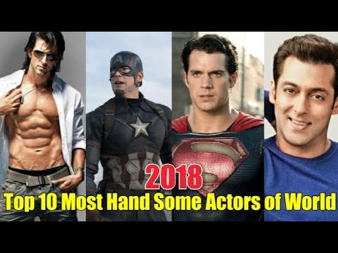Top 10 Most Handsome actors of World in 2018.
