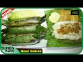 Cara Membuat Nasi Bakar Resep Masakan Rumahan Indonesia Mudah Simpel Recipes Indonesia Bunda Airin