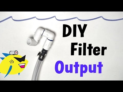 How To Make: DIY Aquarium Filter Output (Canister Filter)