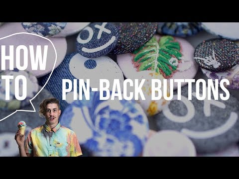 How To Make a Pinback Button