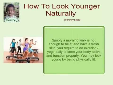How To Look Younger Naturally