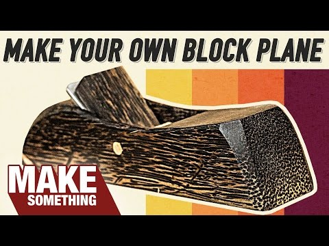 How to Make a Wood Block Plane | We're Just Having Fun!