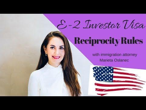 E2 Investor Visa - Reciprocity Rules