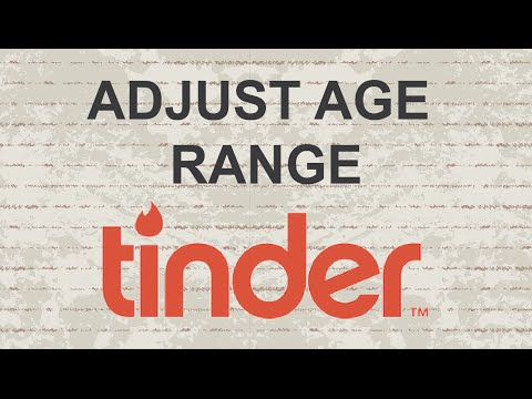 How to Adjust Age Range on Tinder