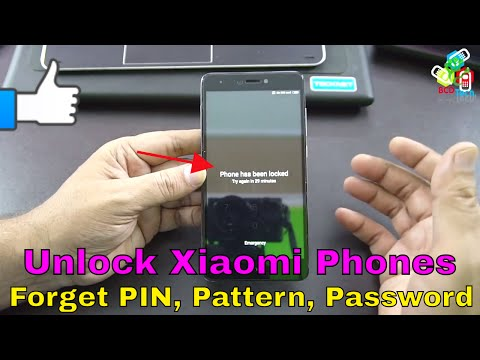 Forget PIN, Pattern & Password: How to unlock  Xiaomi Mobile Phones