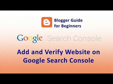 How to Add and Verify Website in Google Search Console or Google Web Master Tool - Blogger Guide