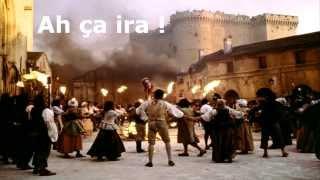 Ah ça ira, ça ira ! (Chant révolutionnaire français 1791)