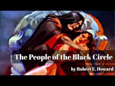 The People of the Black Circle by Robert E. Howard