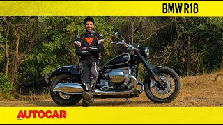 BMW R18 review - The Big Show | First Ride | Autocar India