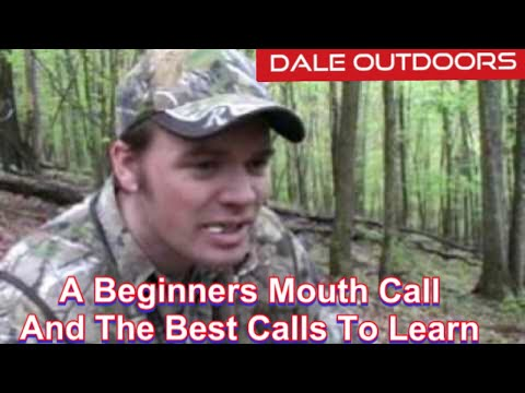 A beginners mouth call and the best calls to learn