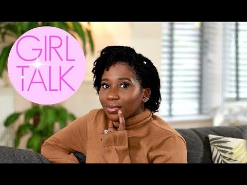 INTIMACY AFTER BABY & GETTING OVER A HEART BREAK - GIRL TALK| AdannaDavid