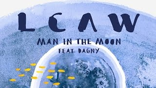 LCAW - Man In The Moon feat. Dagny (KDA Remix) [Cover Art]