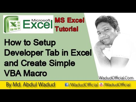 How to enable Developer Tab in Excel and Create Simple VBA Macro