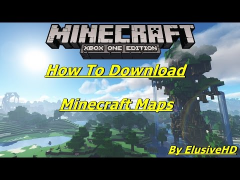 How To Download Minecraft Xbox One/360 Maps Fully  Explained updated 2017