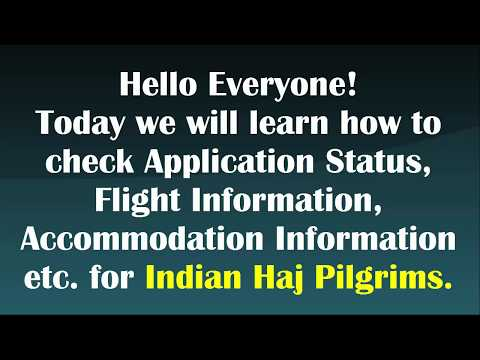 How to Check Haj Application Status, Flight information,  etc.