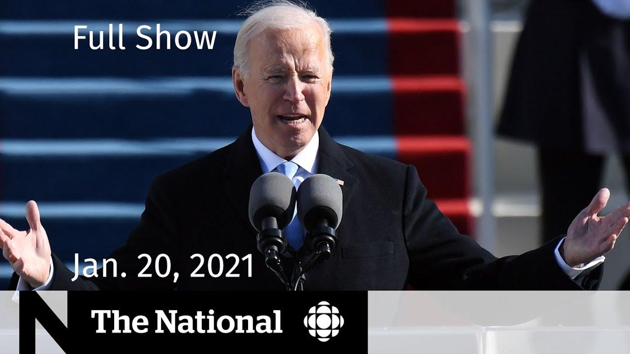 CBC News: The National   Biden becomes 46th president; Harris makes history   Jan. 20, 2021