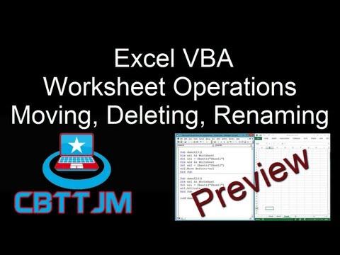 Comprehensive VBA Part 10 - Excel VBA : Worksheets - Copy, Move, Delete, Rename