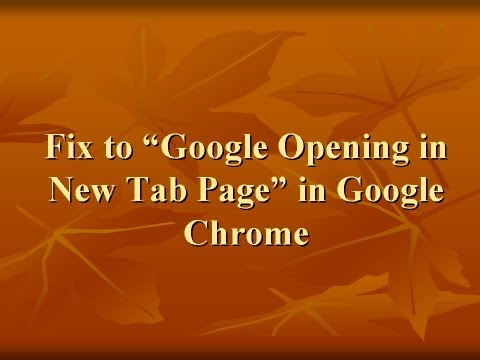 Google Opening in New Tab Page Fixed