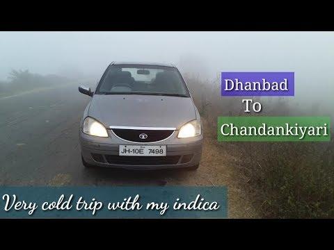 Road Trip - Dhanbad to Chandankiyari || Very cold trip with my indica ||