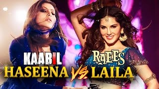 Laila Sunny Leone Vs Haseena Urvashi Rautela | Who Looks HOT | Raees Vs Kaabil