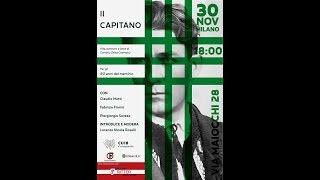 30-11-2018 Milano:  Il Capitano. Vita, Pensiero E Lotte Di C. Z. Codreanu