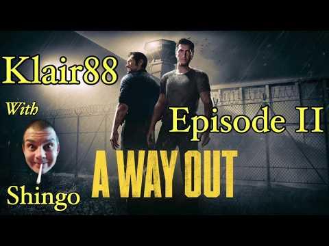 A Way Out w/Shingo - Episode II