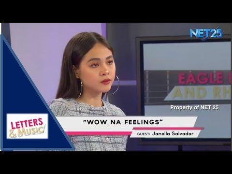 JANELLA SALVADOR - WOW NA FEELINGS (NET25 LETTERS AND MUSIC)