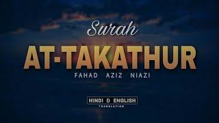 Surah At-Takathur Translation with Hindi, English and Urdu.   Fahad Aziz Niazi